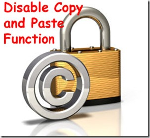 How to disable Right Click/Copy Paste In blogger/blogspot