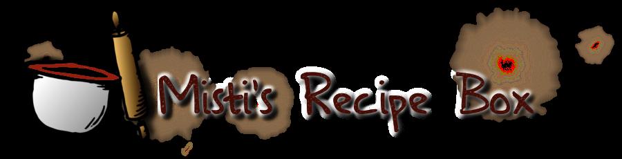 Misti's Recipe Box