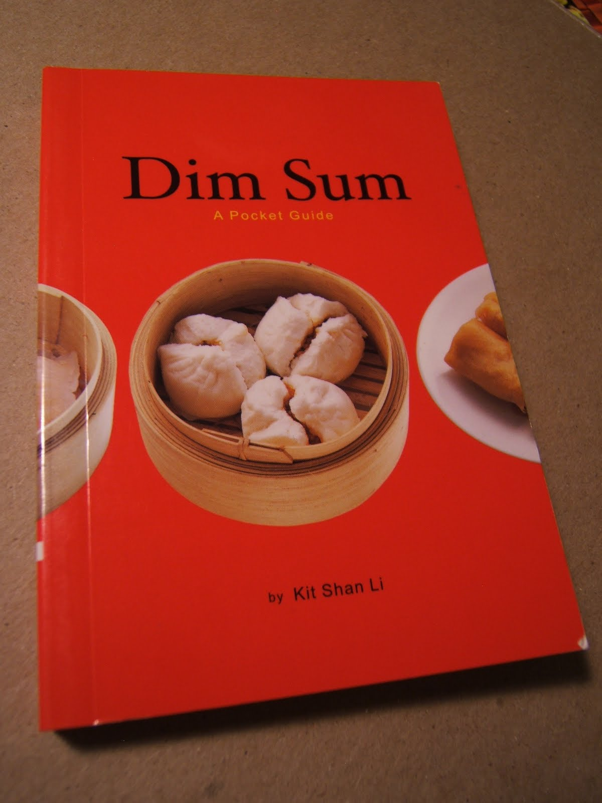 Helen s Asian Kitchen by Helen Chen The DIM SUM Pocket Guide