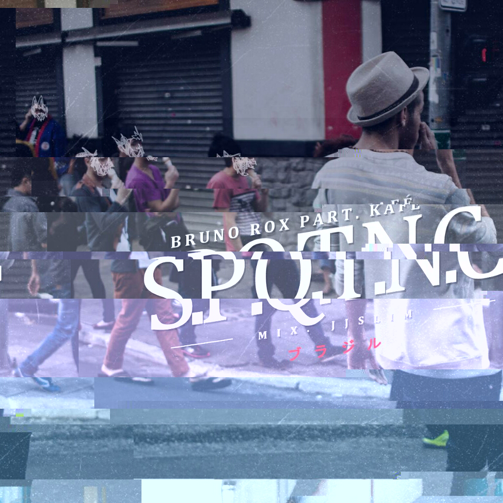 Bruno Rox ~ SPQTNC Part. Kafé