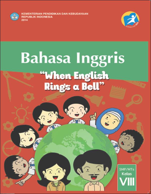 Blog Ilmu Matematika Buku Bahasa Inggris Kelas 8 Kurikulum 2013 Oleh Yoyo Apriyanto Phone