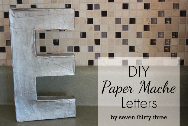 easy diy paper mache letters seven thirty three