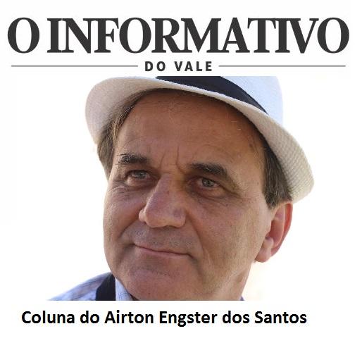 Coluna do Airton Engster dos Santos
