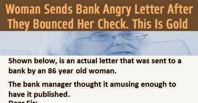 86-Year-Old Woman Sends This Angry Letter To The Bank After They Bounced Her Check