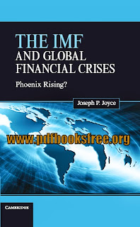 The IMF and Global Financial Crises Pdf Free Download