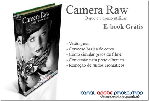 E-book : Camera Raw – O que é e como utilizar