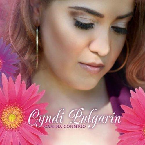 Cyndi Pulgarin - Camina Conmigo (2011)