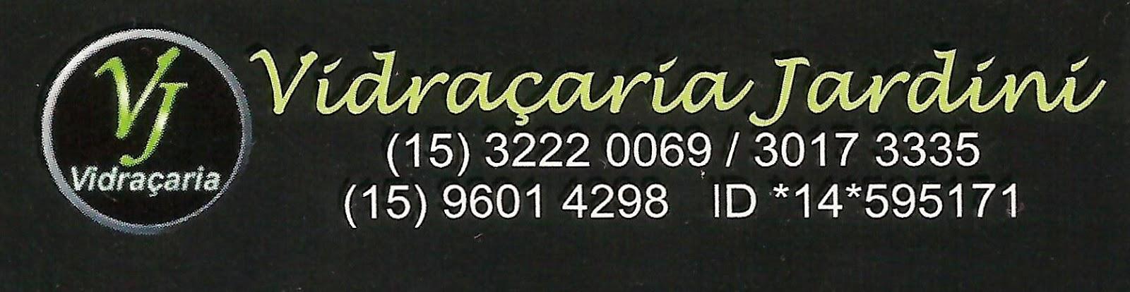 VIDRAÇARIA JARDINI VIDROS COMUNS, VIDROS TEMPERADOS, BOX E ESPELHOS  Av. Dr. Américo Figueiredo, 727 Jardim Simus - Sorocaba - SP tel: (15) 3222-0069