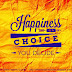 Happiness is a CHOICE...Your choice
