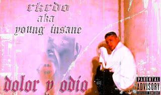 Rkrdo aka Younginsane - Dolor Y Odio