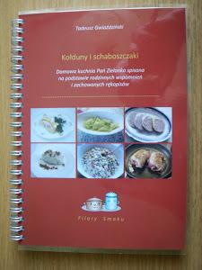 Rodzinna książka kucharska. Przepisy  i wspomnienia z dawnych lat.