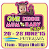 26 - 28 June 2015 One Kiddie Mum and Baby Expo
