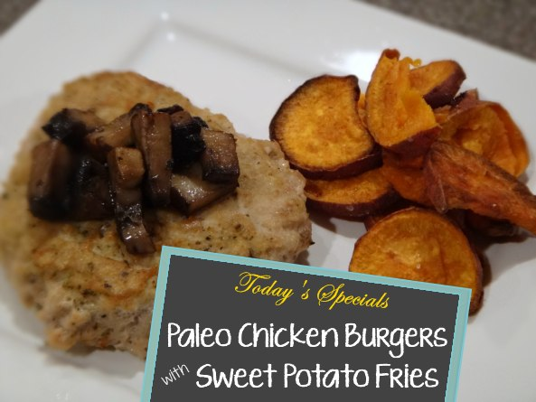 Paleo Chicken Burgers with Sweet Potato Fries Recipe — A Modern Mrs.