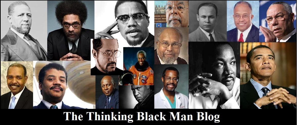 The Thinking Black Man