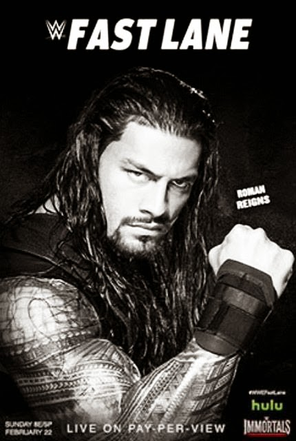 Image — WWE FastLane 2015 Official Poster Firstlook (feat. Roman Reigns)