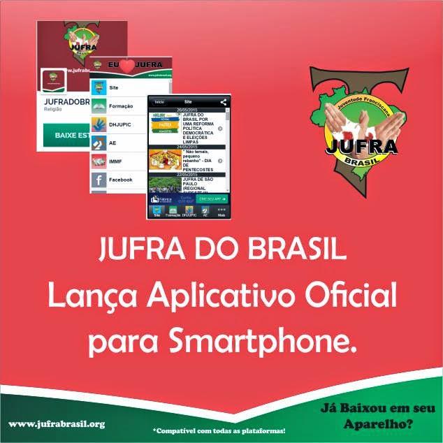 BAIXE AQUI O APLICATIVO DA JUFRA