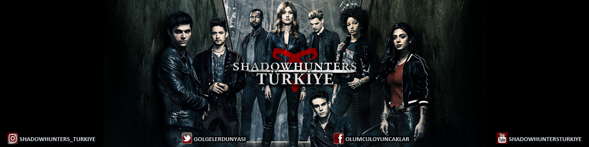Shadowhunters Türkiye