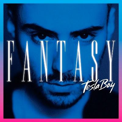 "TESLA BOY ""Fantasy"""