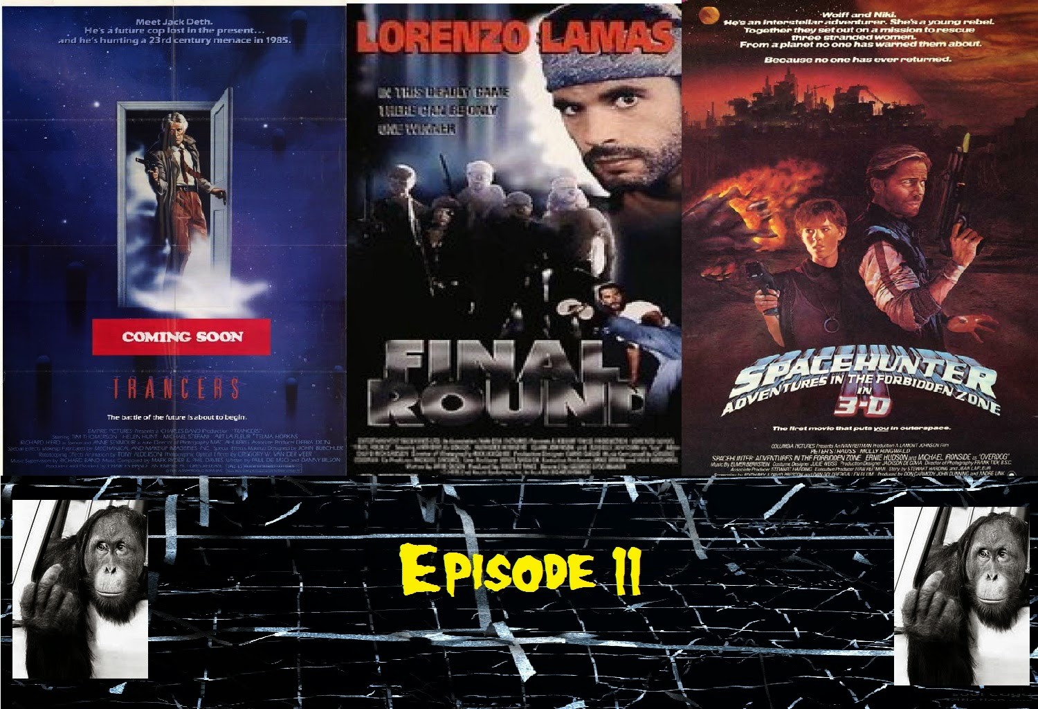 TRANCERS, FINAL ROUND, SPACEHUNTER