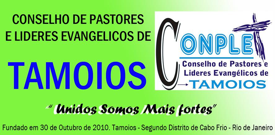 CONPLET - CONSELHO DE PASTORES E LIDERES EVANGELICOS DE TAMOIOS