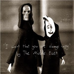 The Middle East – I Want That You Are Always Happy