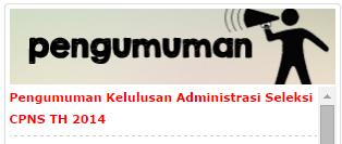 Pengumuman Hasil Seleksi Administrasi CPNS Kementrian Kesehatan 2014