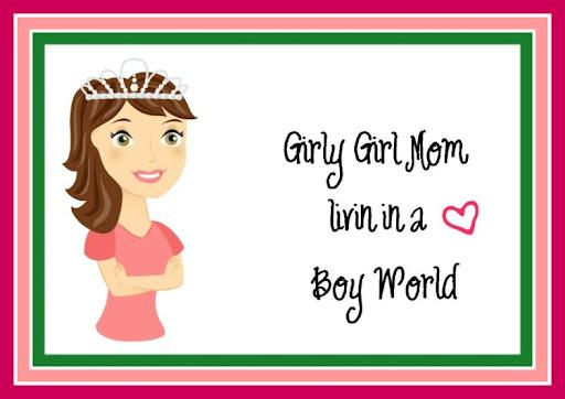 Girly Girl Mom Livin in a Boy World