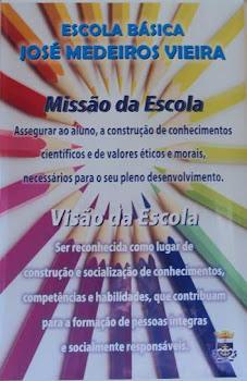 Missão e Visão da Escola