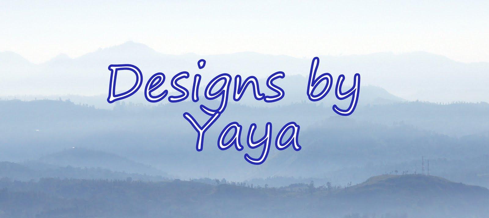 Designs by Yaya