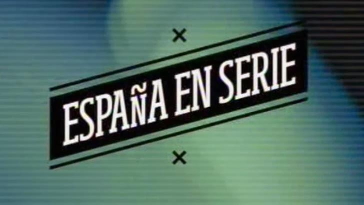 Documental de cicno capítulos sobre la ficción en España, España en serie