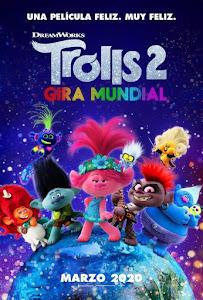 Trolls 2: Gira Mundial / Trolls 2: World Tour