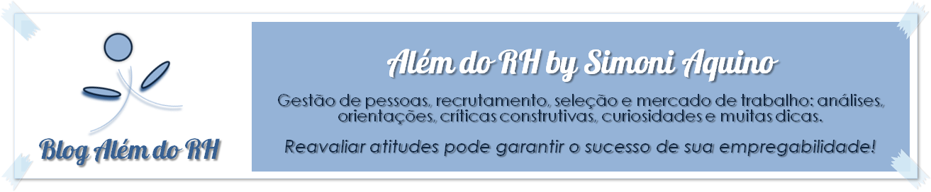 Blog Além do RH by Simoni Aquino