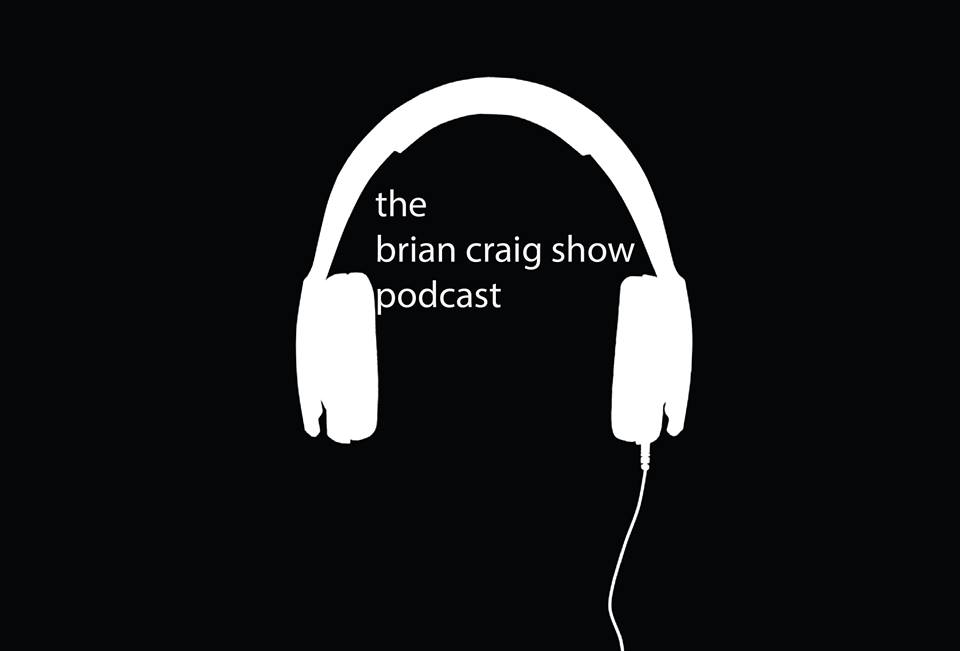 Listen to every Brian Craig Show Episode