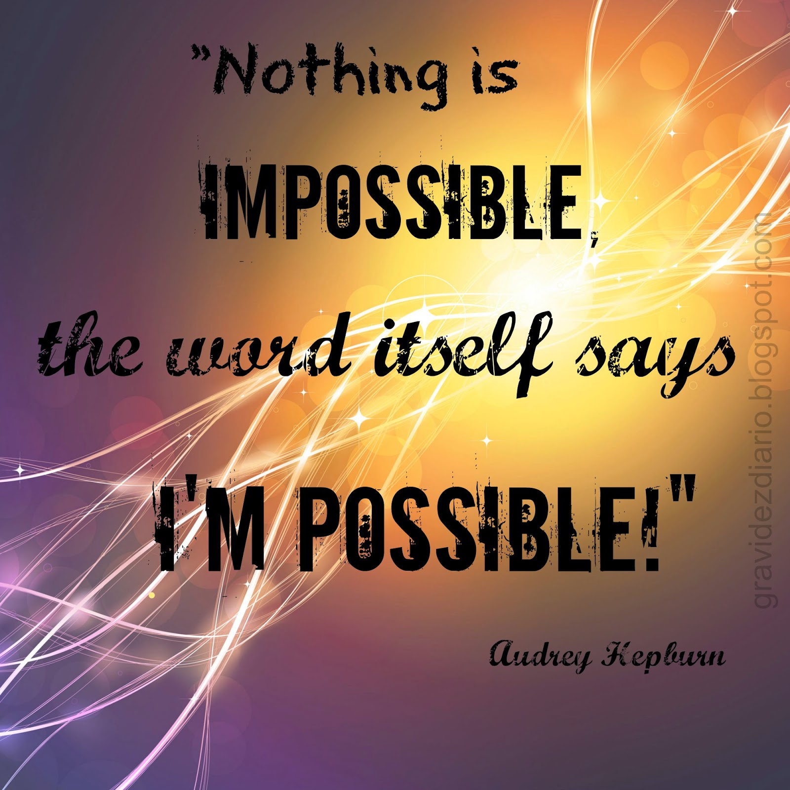 Quote Nothing is impossible