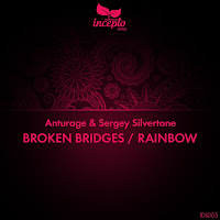 Anturage & Sergey Silvertone Broken Bridges Incepto Deep