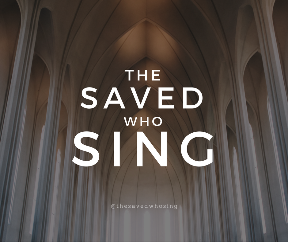 The Saved Who Sing