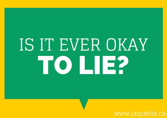 What reasons is lying okay?