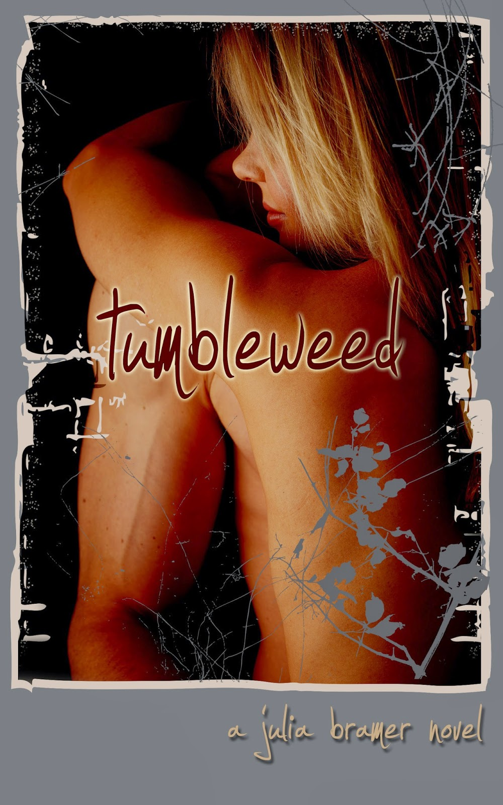 Cover Reveal: Tumbleweed by Julia Bramer