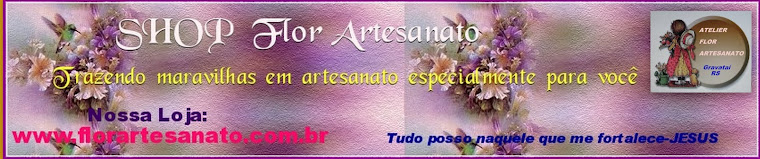 VISITE MINHA LOJA -SHOP Flor Artesanato