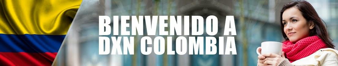 BIENVENIDOS A DXN COLOMBIA.