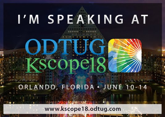 I'm speaking at ODTUG Kscope18! June 10,14 2018 in Orlando, FL