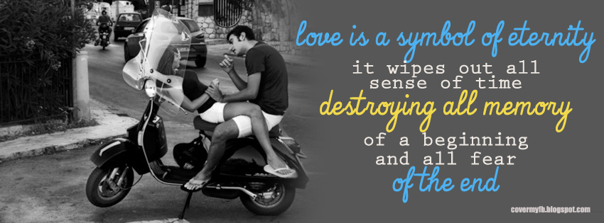 Facebook Cover Of Love Is A Symbol Quote.