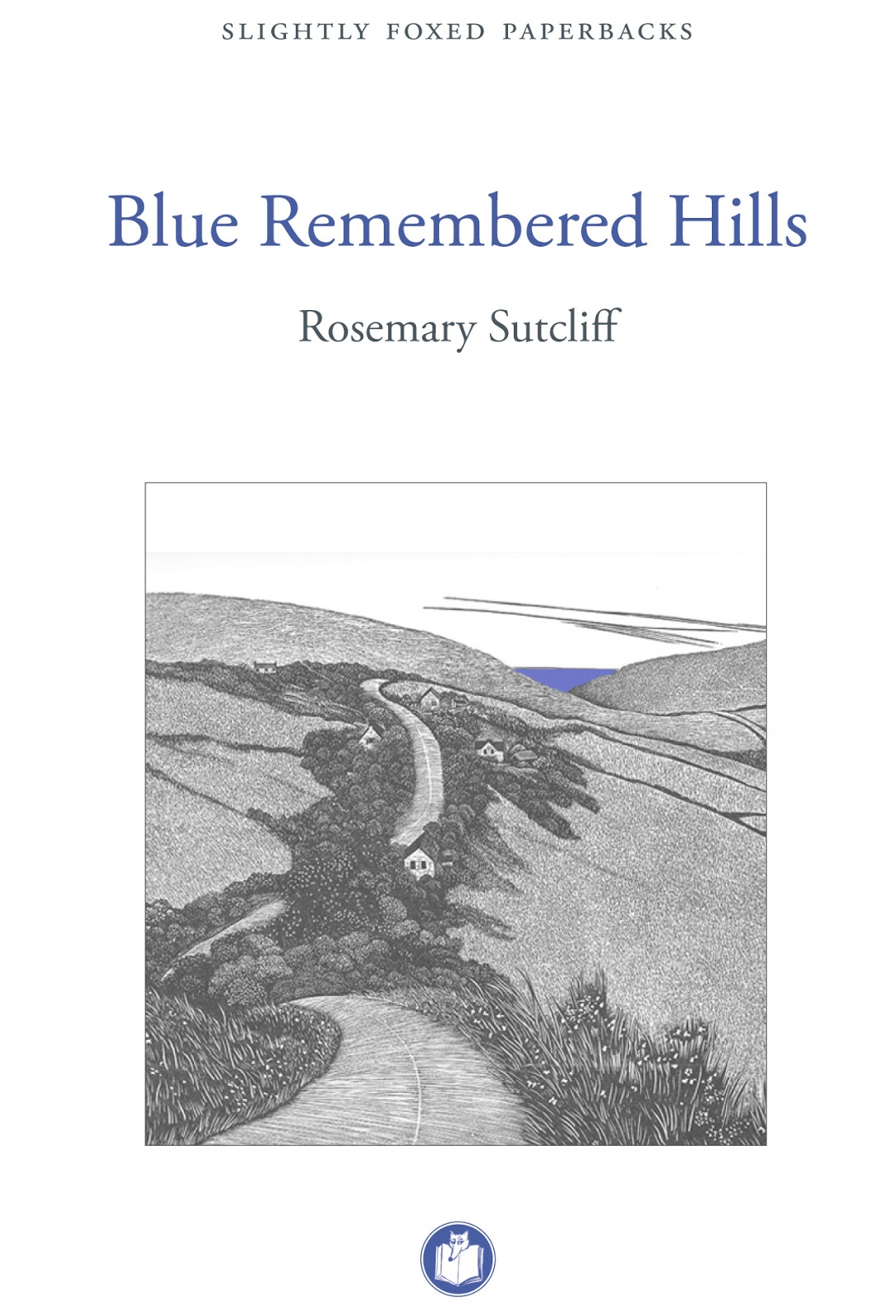 blue remembered hills 2 essay Blue remembered hills bridleway route 2 - llanfair waterdine to upper duffryn  (shropshire's  click to show 2 more publications, badges and certificates.