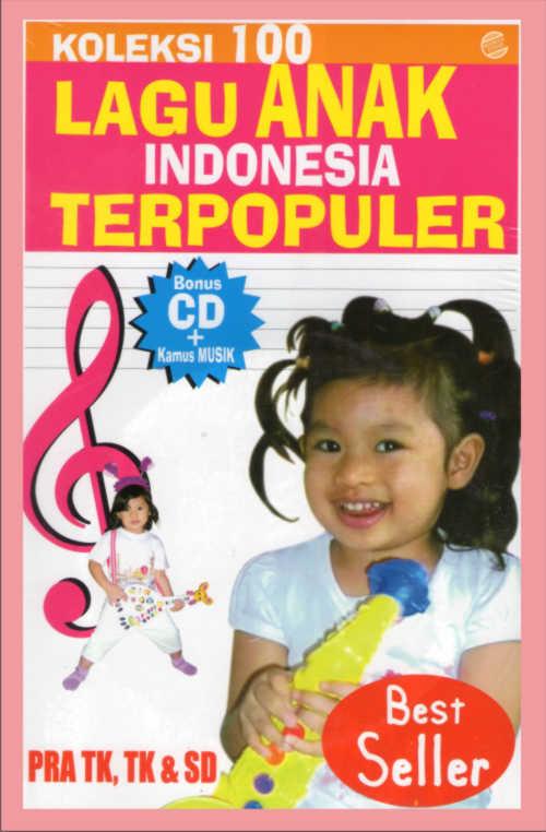 Buku &;koleksi 100 lagu anak indonesia populer&; (plus cd lagu anak)