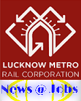 lucknow+metro+rail+corporation+limited+recruitment