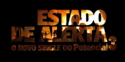 Potencial 3 lança nova musica Estado de Alerta em parceria de Z'africa Brasil e Emicida