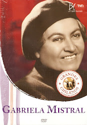 Grandes Chilenos de Nuestra Historia: Gabriela Mistral