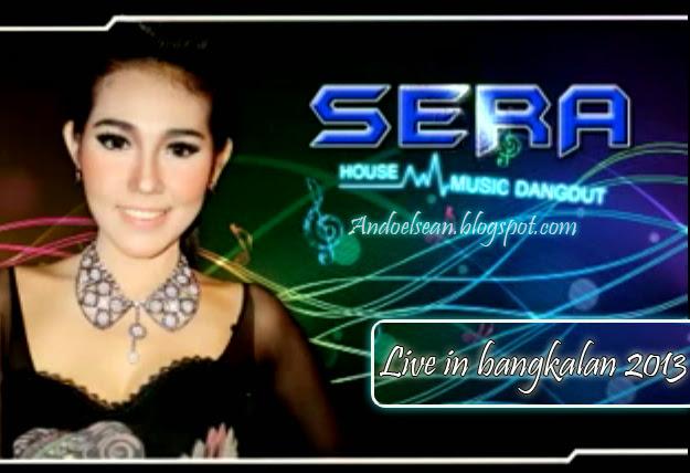 Sera live in bangkalan 2013