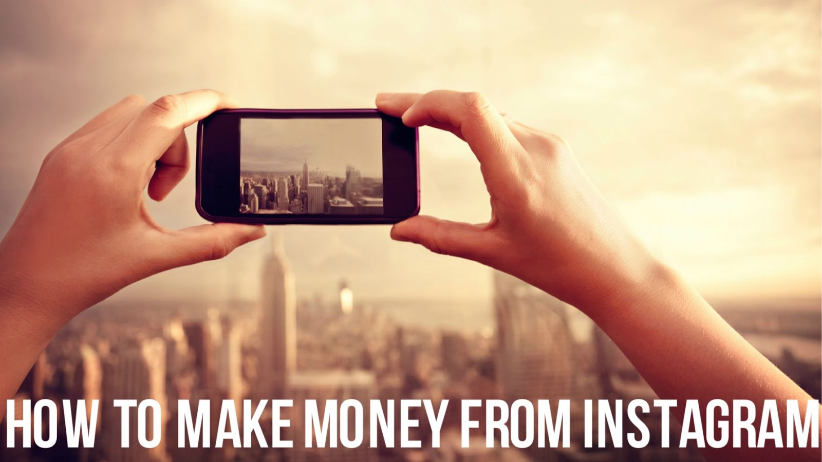 Instafamous: Here Are A Couple Of Other People Making Money From Instagram  How To Make
