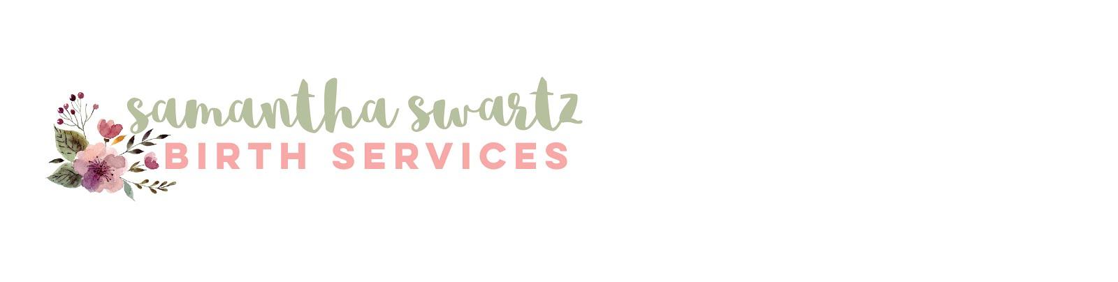 Samantha Swartz, Doula Services